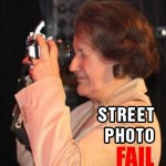 street photo fail 150x150 3 Tips How to Quit Making Excuses and Shoot More Street Photography