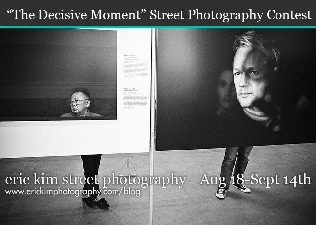 StreetPhotographyContest 11 The Decisive Moment Street Photography Contest: August 18 September 14th