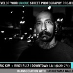 """Develop Your Unique Street Photography Project"" Workshop with Eric Kim and Rinzi Ruiz in Downtown LA (6/29-7/1)"