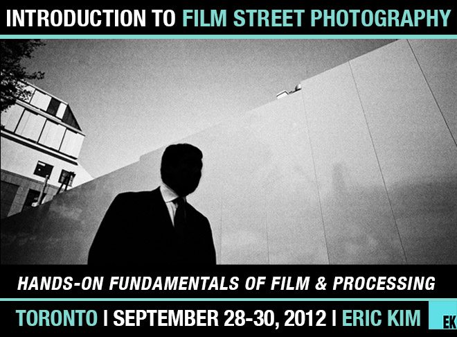 Toronto FILM workshop Experience the Magic of Film: Introduction to Film Street Photography Workshop (Toronto 9/28 9/30)