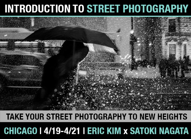 """Take Your Street Photography to New Heights"": 3-day Introduction to Street Photography Workshop in Chicago (4/19-4/21)"