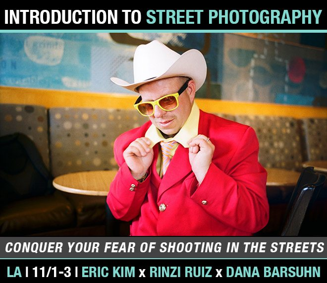 """""""Conquer Your Fear of Shooting in The Streets"""": Downtown Los Angeles 3-day Introduction to Street Photography Workshop featuring Rinzi Ruiz and Dana Barsuhn (11/1-11/3)"""