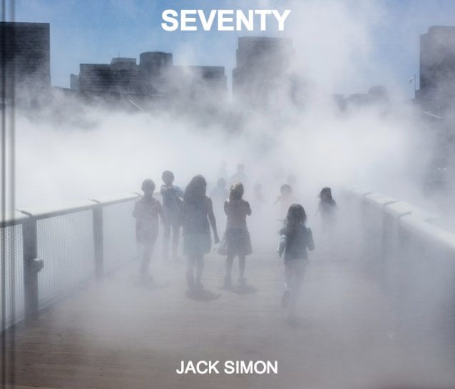 cover copy SEVENTY: A Book of Images of Mystery, Surprise, and Humor in Jack Simons Everyday Life