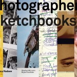 "Book Review: ""Photographers' Sketchbooks"" by Stephen McLaren and Bryan Formhals"