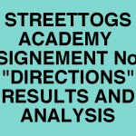 "Streettogs Academy No. 6 ""Directions"" Results and Analysis"