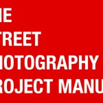 Free E-Book: The Street Photography Project Manual