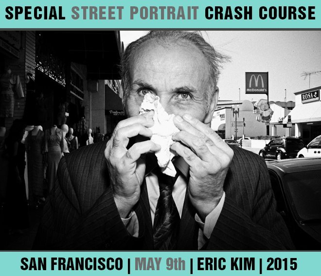 """Essential Street Portrait Crash Course"": San Francisco Special 1-Day Street Photography Workshop (May 9th, 2015)"
