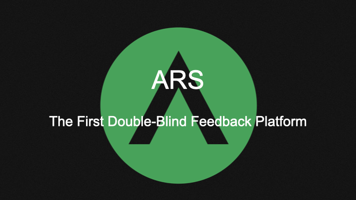 ARS First Double Blind Photography Feedback Platform